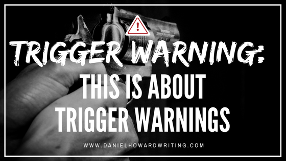 Trigger Warning: This Is About Trigger Warnings