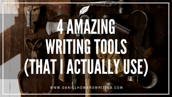 4 Amazing Writing Tools (That I Actually Use)